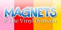 Magnets@The Vinyl Domain
