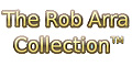 The Rob Arra Collection