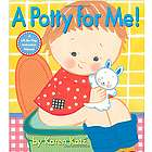 A Potty for Me! Hardcover Toddler's Book