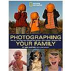 Photographing Your Family Book