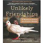 Unlikely Friendships Book of Animals