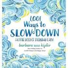 1,001 Ways to Slow Down Books