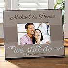 We Still Do Personalized Anniversary Picture Frame