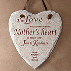 A Mother's Heart Slate Sign