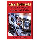 Alan Kulwicki NASCAR Champion: Against All Odds Book