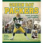 Green Bay Packers: Trials, Triumphs and Traditions Book