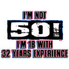 I'm Not 50 Birthday T-Shirt