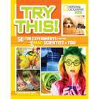 Try This! 50 Fun Science Experiments for Kids Book