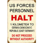 US Forces Halt Metal Sign
