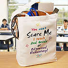 Can't Scare Me Teacher Personalized Canvas Tote Bag