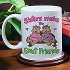 Personalized Sisters Make Best Friends Coffee Mug