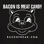 Bacon Is Meat Candy Original Pig T-Shirt