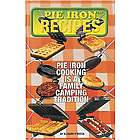 Fireside Pie Iron Cooking Recipes Book