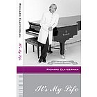 "Richard Clayderman ""Its My Life"" DVD & Video"