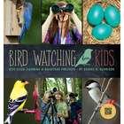 Bird Watching for Kids Book