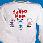 Super Mom/Grandma Sweatshirt