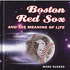 Boston Red Sox and the Meaning of Life Book