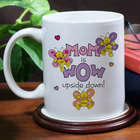 Mom is Wow Ceramic Mug
