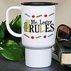 Personalized My Teacher Rules Travel Mug