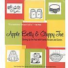 Apple Betty and Sloppy Joe Cookbook