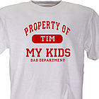 Property of My Kids Father's Day Personalized T-Shirt