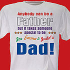 Anybody Can Be A Father Personalized Dad T-Shirt