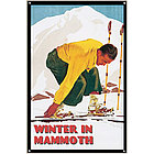 Winter in Mammoth Sign