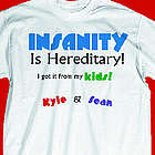 Personalized Insanity T-Shirt