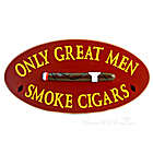 Great Men Smoke Cigars Sign