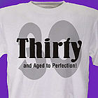 Perfection Personalized 30th Birthday T-Shirt