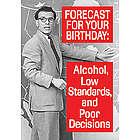Forecast for Tonight Funny Birthday Card
