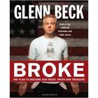 Broke - The Plan to Restore Our Trust, Truth and Treasure Book