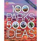100 Parks, 5,000 Ideas Travel Guide