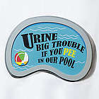 Urine Big Trouble Pool Sign