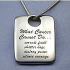 What Cancer Cannot Do Pendant
