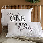 You're My One and Only Personalized Couple's Pillowcase Set