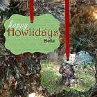 Personalized Happy Howlidays Pet Photo Ornament