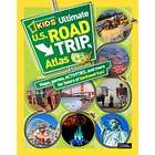 Kid's Ultimate U.S. Road Trip Atlas Book