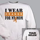 Personalized I Wear Orange Multiple Scleroses Sweatshirt