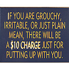 If You Are Grouchy Sign