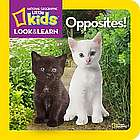 Little Kid's Look and Learn Opposites Board Book