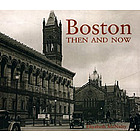 Boston Then and Now Hardcover Book