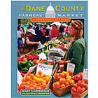The Dane County Farmer's Market Book