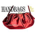 Handbags: The Power of the Purse Book