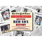 NY Times Greatest Moments in Boston Red Sox History