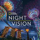 National Geographic Night Vision Hardcover Book