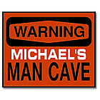 Warning, Man Cave Ahead Personalized Sign