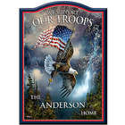 We Support Our Troops Patriotic Art Personalized Welcome Sign