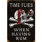 Time Flies Having Rum Metal Sign