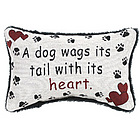 A Dog Wags It's Tail with It's Heart Word Pillow